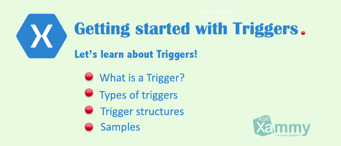 Getting started with Triggers in Xamarin Forms – AskXammy